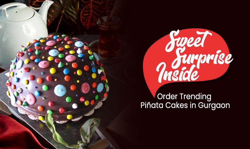 Sweet Surprise Inside – Order Trending Pinata Cakes in Gurgaon