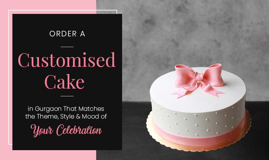 order-a-customised-cake-in-gurgaon