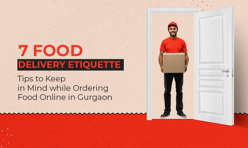 7-food-delivery-etiquette-tips